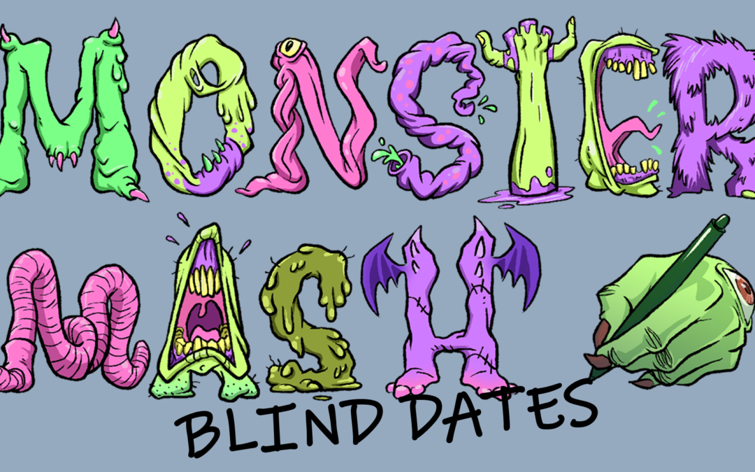 Monster Mash: Blind Date – Live Steam